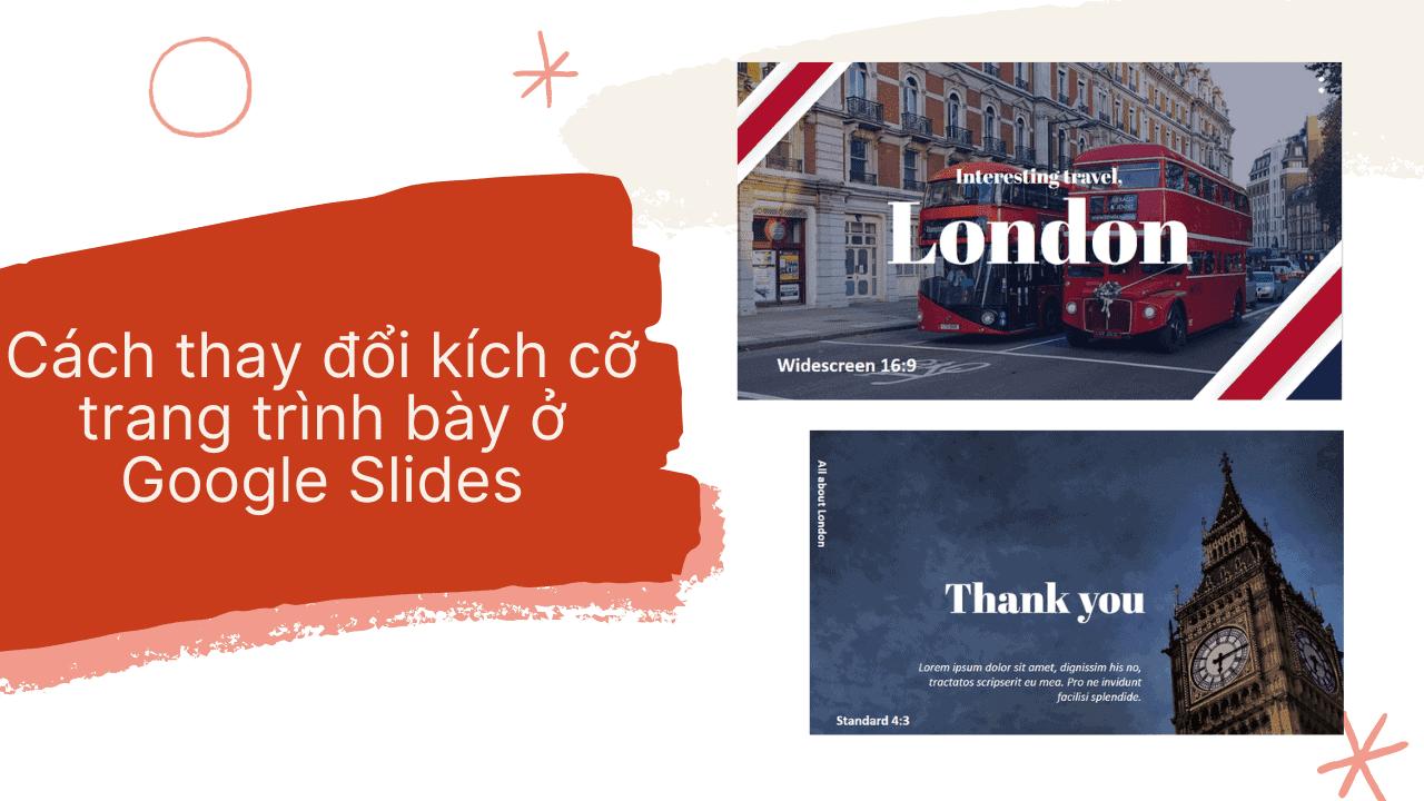 Cách thay đổi kích cỡ trang trình bày ở Google Slides