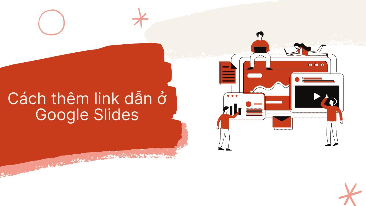 Cách thêm link dẫn ở google slides