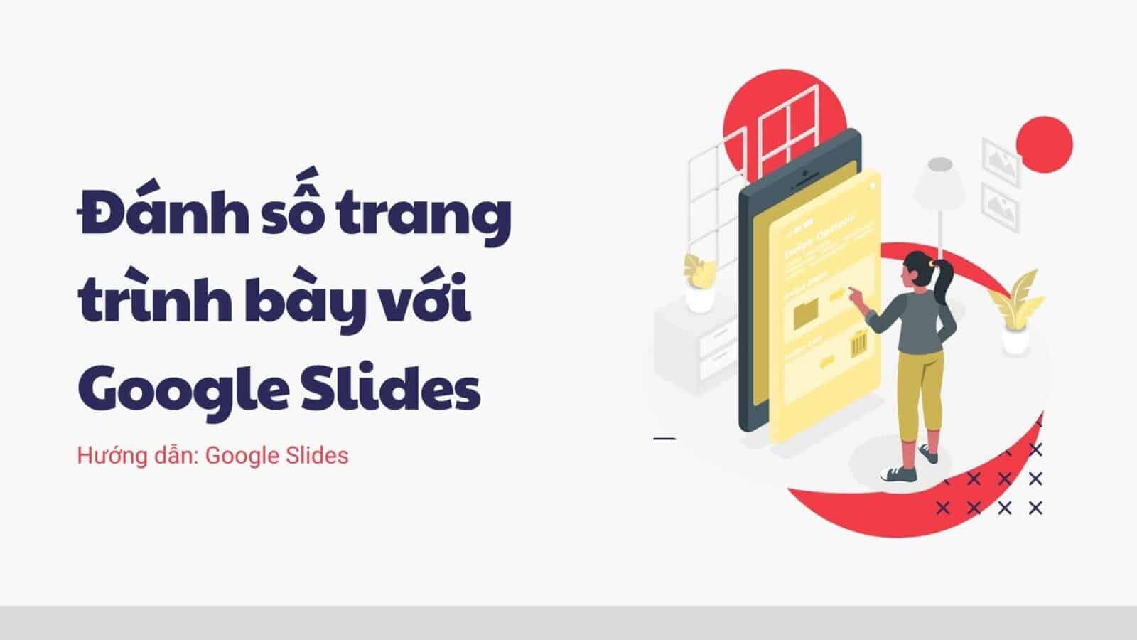 Đánh số trang trình bày với Google Slides